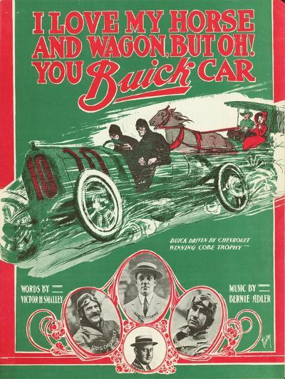 Front Cover of the Score of 'I Love My Horse and Wagon, But Oh! You Buick Car', 1909--Giclee Print