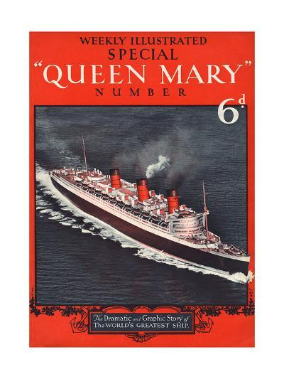 Front Cover of Weekly Illustrated Magazine - Queen Mary (Steamship) Special Issue--Giclee Print
