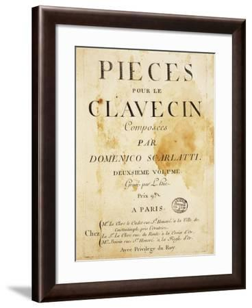 Frontispiece of Pieces Pour Le Clavecin by Domenico Scarlatti--Framed Giclee Print