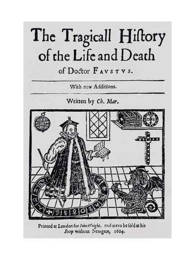 """Frontispiece of """"The Tragicall History of the Life and Death of Doctor Faustus""""--Giclee Print"""