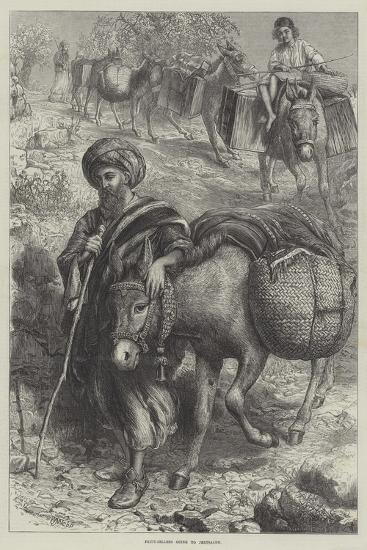 Fruit-Sellers Going to Jerusalem-William J^ Webbe-Giclee Print