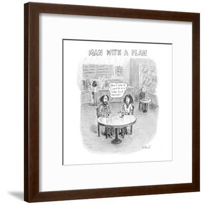 """Full grown slacker in coffee shop says, """"When I grow up, I want to be a he?"""" - New Yorker Cartoon-Roz Chast-Framed Premium Giclee Print"""