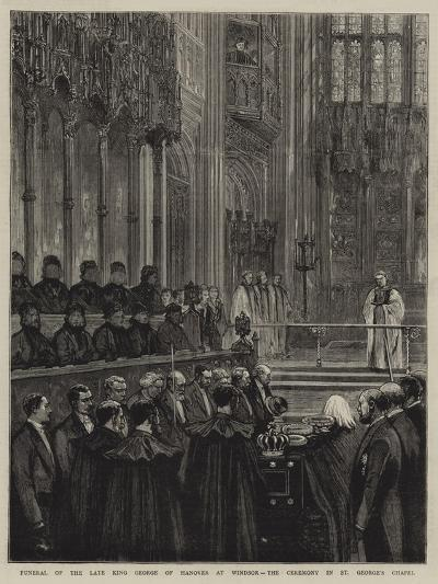 Funeral of the Late King George of Hanover at Windsor, the Ceremony in St George's Chapel--Giclee Print