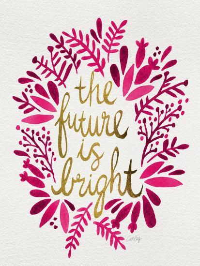 Future is Bright - Pink and Gold-Cat Coquillette-Premium Giclee Print