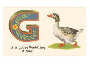 G is a Goose
