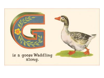 G is a Goose--Art Print