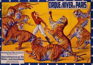 Dompteurs de Tigres, Cirque d'Hiver by G^ Soury
