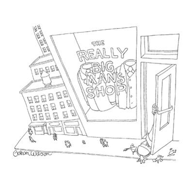 """From inside """"The Really Big Man's Shop"""" a giant foot is emerging from a gi… - New Yorker Cartoon by Gahan Wilson"""