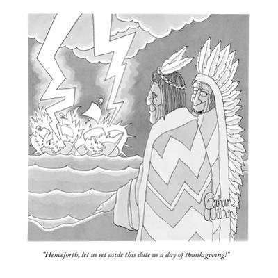 """""""Henceforth, let us set aside this date as a day of thanksgiving!"""" - New Yorker Cartoon by Gahan Wilson"""