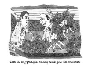 """Looks like we grafted a few too many human genes into the kohlrabi."" - New Yorker Cartoon by Gahan Wilson"