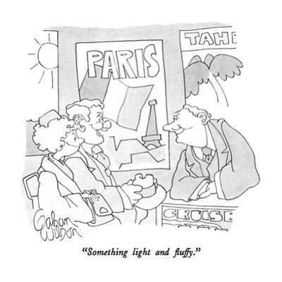 """Something light and fluffy."" - New Yorker Cartoon by Gahan Wilson"