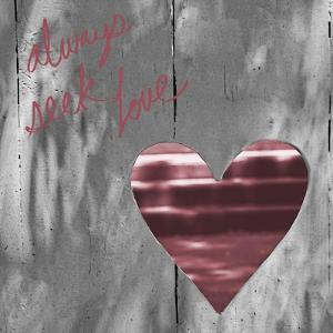 Love Is All around II (Always Seek Love) by Gail Peck
