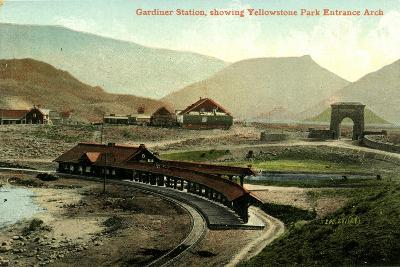 Gardiner Station, Showing Yellowstone Park Entrance Arch, Yellowstone, Montana, C.1900-30--Giclee Print