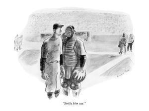 """Strike him out."" - New Yorker Cartoon by Garrett Price"