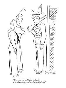 """""""We thought we'd like to look around to see how the other half lives."""" - New Yorker Cartoon by Garrett Price"""