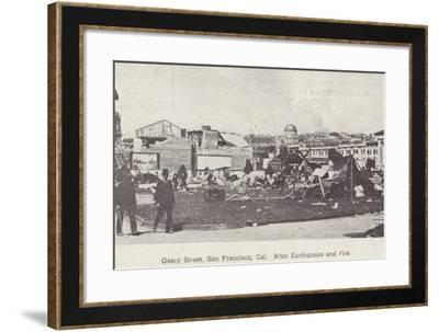 Geary Street, San Francisco, after the Earthquake and Fire, 1906--Framed Photographic Print