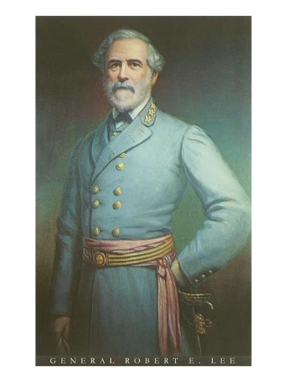 General Robert E. Lee--Art Print