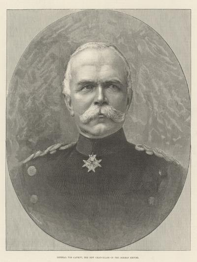 General Von Caprivi, the New Chancellor of the German Empire--Giclee Print