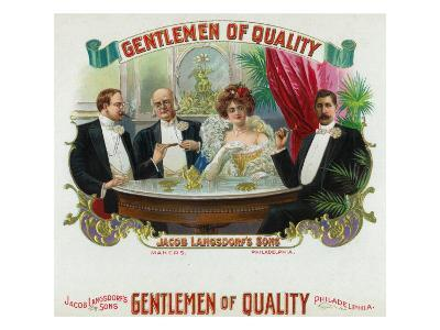 Gentlemen of Quality Brand Cigar Box Label-Lantern Press-Art Print