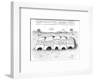 """Gentrification: Ground Zero"" - New Yorker Cartoon--Framed Premium Giclee Print"