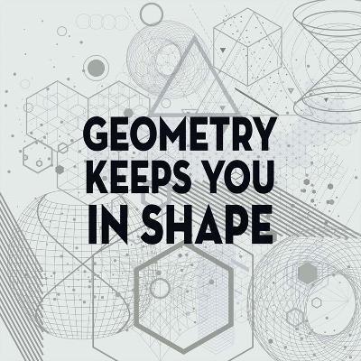Geometry Keeps You In Shape Light Pattern-Color Me Happy-Art Print