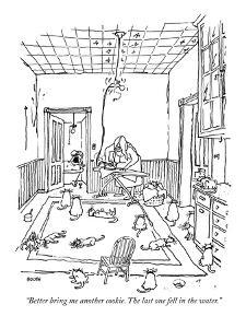 """""""Better bring me another cookie. The last one fell in the water."""" - New Yorker Cartoon by George Booth"""