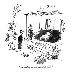 """How much for the couch without the potato?"" - New Yorker Cartoon by George Booth"
