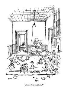 """I'm working on Plan B."" - New Yorker Cartoon by George Booth"