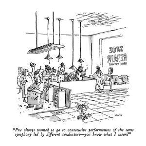 """""""I've always wanted to go to consecutive performances of the same symphony?"""" - New Yorker Cartoon by George Booth"""