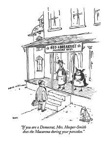 """If you are a Democrat, Mrs. Hooper-Smith does the Macarena during your pa?"" - New Yorker Cartoon by George Booth"