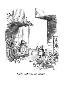 """Let's swap some cats today."" - New Yorker Cartoon by George Booth"