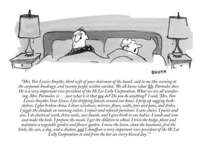 """Mrs. Van Lewis-Smythe, third wife of your chairman of the board, said to ?"" - New Yorker Cartoon by George Booth"