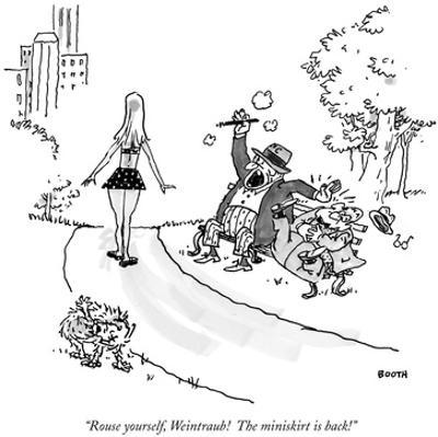 """""""Rouse yourself, Weintraub! The miniskirt is back!"""" - New Yorker Cartoon by George Booth"""
