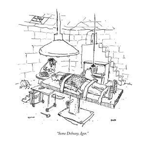 """Some Debussy, Igor."" - New Yorker Cartoon by George Booth"