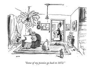 """""""Some of my peonies go back to 1872."""" - New Yorker Cartoon by George Booth"""