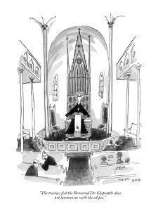 """The trustees feel the Reverend Dr. Clapsattle does not harmonize with the?"" - New Yorker Cartoon by George Booth"