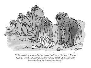 """This meeting was called in order to discuss the meat. It has been pointed?"" - New Yorker Cartoon by George Booth"