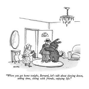 """""""When you get home tonight, Bernard, let's talk about slowing down, taking?"""" - New Yorker Cartoon by George Booth"""