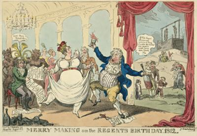 Merry Making on the Regents Birth Day, 1812, 1812 by George Cruikshank