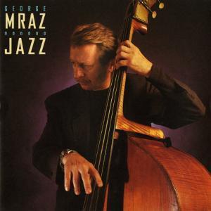 George Mraz - Jazz