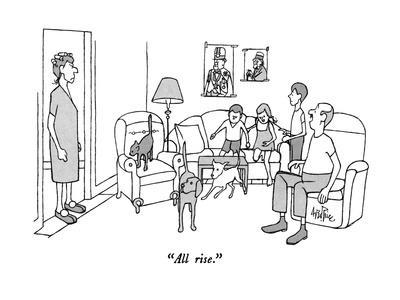 """All rise."" - New Yorker Cartoon"