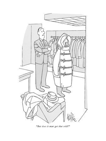 """""""But does it ever get that cold?"""" - New Yorker Cartoon"""