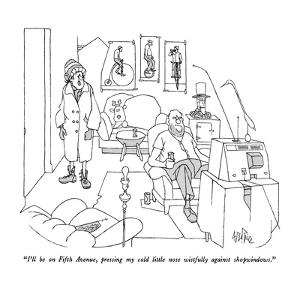 """""""I'll be on Fifth Avenue, pressing my cold little nose wistfully against s…"""" - New Yorker Cartoon by George Price"""