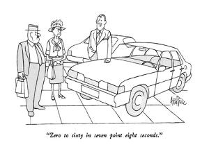 """""""Zero to sixty in seven point eight seconds."""" - New Yorker Cartoon by George Price"""