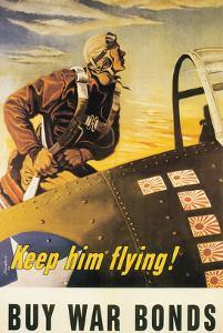 Keep Him Flying! by George Schreiber