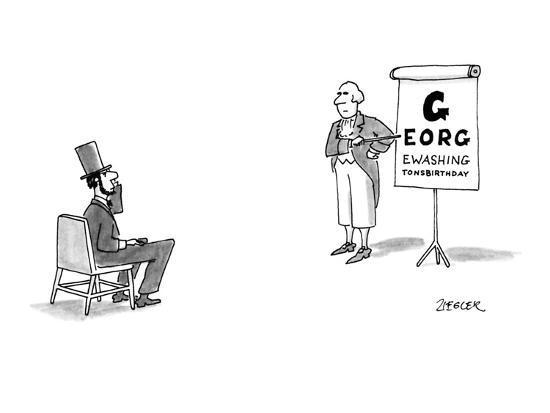 George Washington Gives Abraham Lincoln An Eye Examination Using An