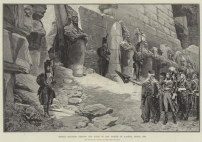 French Soldiers Visiting the Ruins of the Temple of Karnak, Egypt, 1798