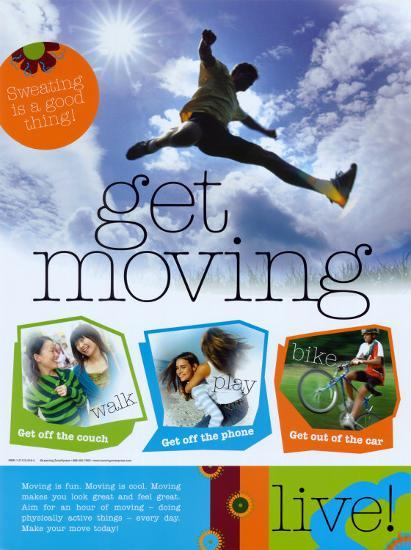 Get Moving--Laminated Poster