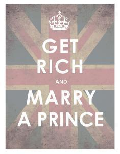 Get Rich and Marry a Prince