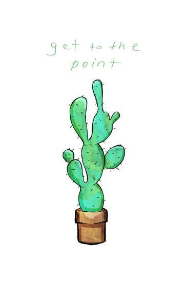 Get To The Point Cactus-OnRei-Art Print